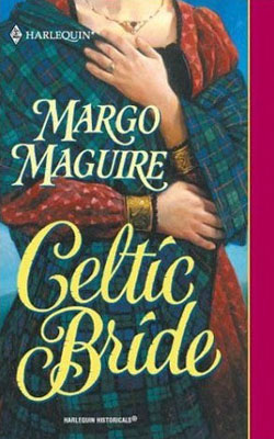 Medieval Brides: Celtic Bride by Margo Maguire