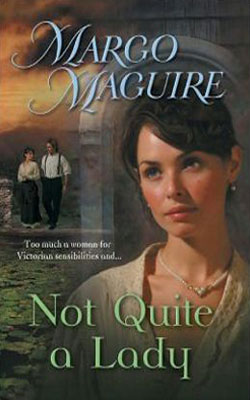 Victorian Brothers: Not Quite A Lady by Margo Maguire