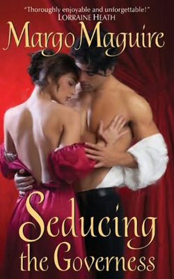 Regency Flings: Seducing The Governess by Margo Maguire