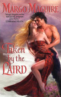 Taken by the Laird by Margo Maguire