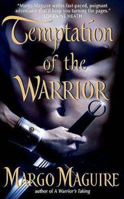 Warriors: Temptation of The Warrior by Margo Maguire