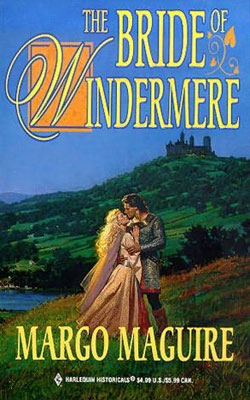 Medieval Brides: The Bride of Windermere by Margo Maguire